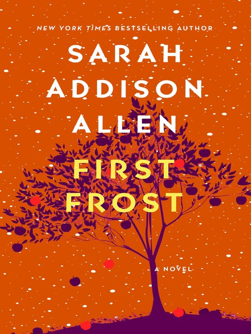 Title details for First Frost by Sarah Addison Allen - Wait list